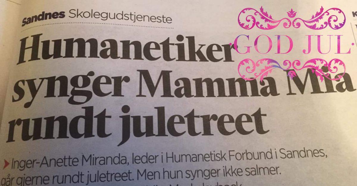 —Mamma Mia, sang Human-Etisk Forbund rundt juletreet